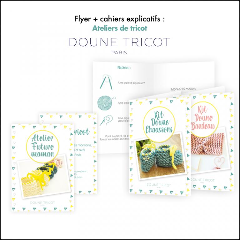Flyer + Cahiers explicatifs Doune Tricot // Ateliers de tricot