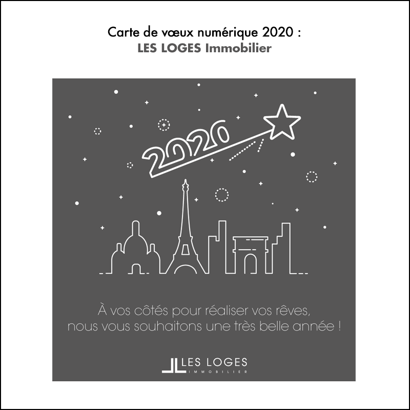 Carte de vœux 2020 // Les Loges Immobilier